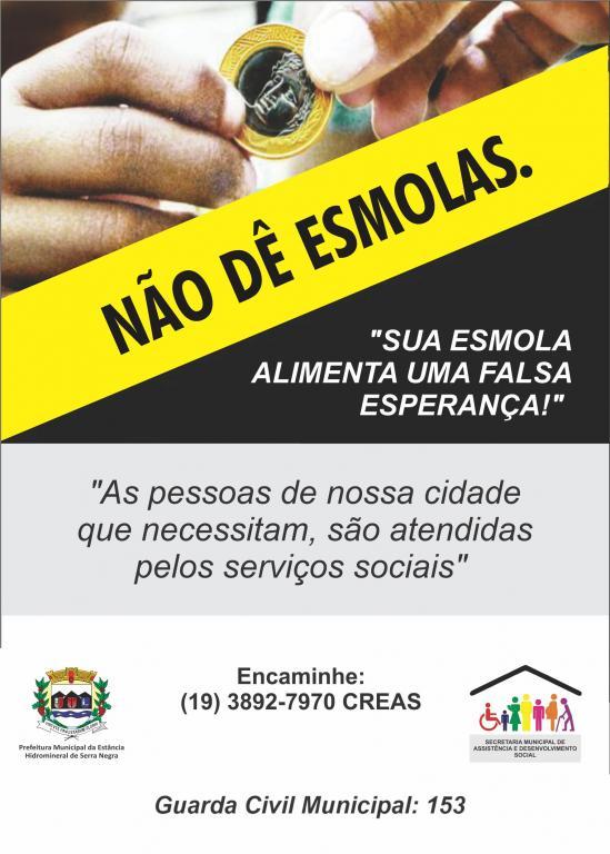 """foto de Prefeitura de Serra Negra lança campanha """"Não dê esmolas"""""""