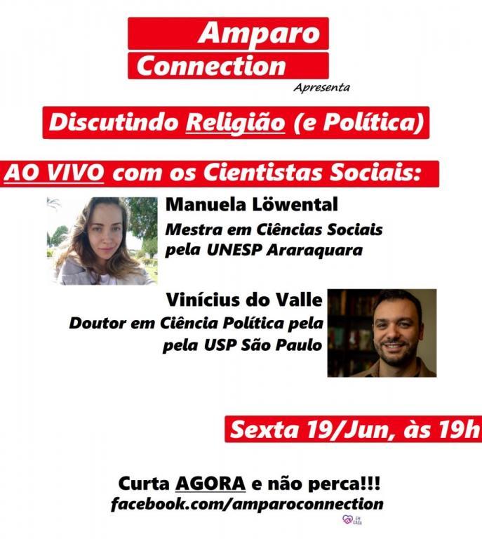 """foto de """"Amparo Connection"""" discute Religião e Política na sexta e Vidas Negras na segunda"""